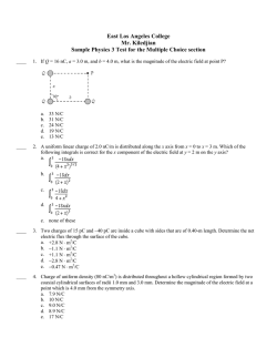 East Los Angeles College Mr. Kiledjian Sample Physics 3 Test for