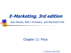 E-Marketing, 3rd edition Judy Strauss, Raymond Frost, and Adel I. El