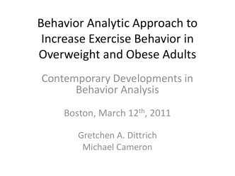 Behavior Analytic Approach to Increase Exercise Behavior in