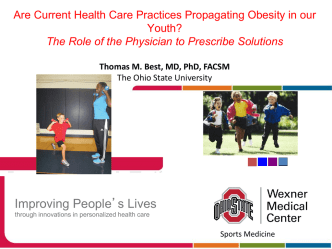 Are Current Health Care Practices Propagating Obesity in