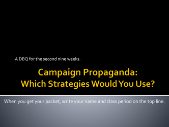 Campaign Propaganda: Which Strategies Would You Use?