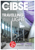 View the edition as a PDF - CIBSE Journal