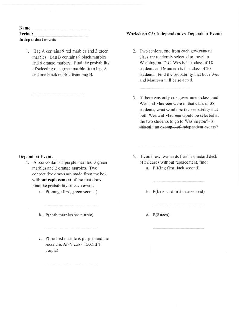 Period Worksheet C3 Independent vs Dependent Events the two – Independent Events Worksheet