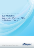 B2B Marketing Automation Platforms 2015: A Marketer`s Guide