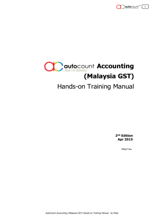 Accounting (Malaysia GST) Hands-on Training Manual