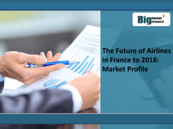 The Future of Airlines in France to 2018 Market Profile