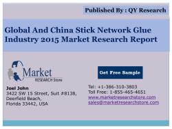 Global and China Stick Network Glue Industry 2015 Market Outlook Production Trend Opportunity