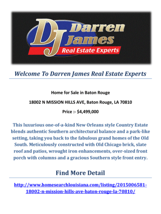 18002 N MISSION HILLS AVE, Baton Rouge, LA 70810 : Baton Rouge Real Estate For Sale by Darren James Real Estate Experts