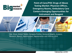 POC Drugs of Abuse Testing Market- Physician Offices, Emergency Rooms, Ambulatory Care Centers-Emerging Opportunities for Instrument and Reagent