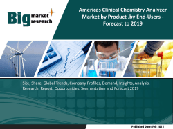 Americas Clinical Chemistry Analyzer Market by Product ,by End-Users - Forecast to 2019