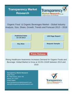 Organic Food  & Organic Beverages Market - Global Industry Analysis, Size, Share, Growth, Trends and Forecast 2013 – 2019