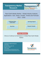 Rare Earth Metals Market - Global Industry Analysis, Applications  Size, Share, Forecast 2012 – 2018
