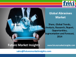 Forecast On Abrasives Market: Global Industry Analysis and Trends till 2020 by Future Market Insights