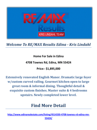4708 Townes Rd, Edina, MN 55424 : Edina Real Estate by RE/MAX Results Edina - Kris Lindahl