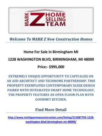 1228 WASHINGTON BLVD, BIRMINGHAM, MI 48009 : MARK Z New Construction Homes in Birmingham MI