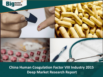 China Human Coagulation Factor VIII Industry | Size | Share | Trends | Forecast