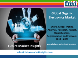 Organic Electronics Market: Industry Analysis, Trend and Growth, 2014 – 2020 by Future Market Insights