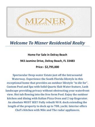 943 Jasmine Drive, Delray Beach, FL 33483 : Delray Beach Waterfront by Mizner Residential Realty