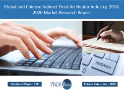 Global and Chinese Indirect Fired Air Heater Market Size, Analysis, Share, Growth, Trends 2010-2020
