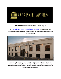 Criminal Defense By The Zabriskie Law Firm Salt Lake City, UT