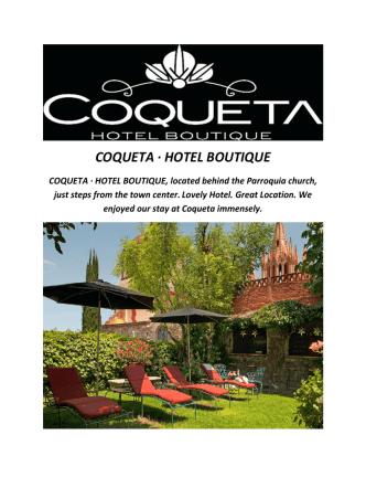 COQUETA Boutique Hotels In San Miguel De Allende