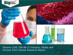 Toluene (CAS 108-88-3) Industry, Global and Chinese Market Forecast 2015
