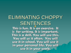 ELIMINATING CHOPPY SENTENCES