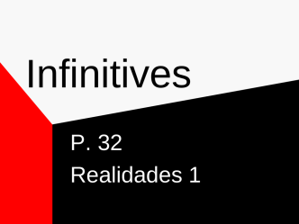 Apuntes1AInfinitives - Laguna Creek High School