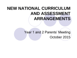 New National Curriculum and Assessment presentation