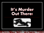 It`s Murder Out There! - Eastside Church of Christ