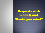 Would you mind…?