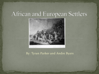 African and European Settlers