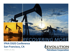 Evolution Petroleum to Present at the IPAA OGIS SanFrancisco