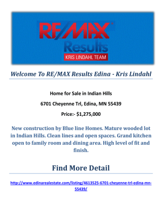 6701 Cheyenne Trl, Edina, MN 55439 : Indian Hills by RE/MAX Results Edina - Kris Lindahl