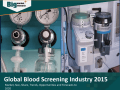 Global Blood Screening Industry 2015 Market Research Report