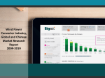 Global and Chinese Wind Power Converter Industry Trends and Demands 2009-2019
