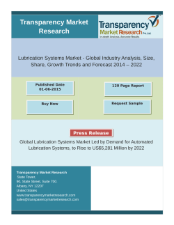Lubrication Systems Market - Global Industry Analysis, Size, Share, Growth Trends ,Forecast 2014 – 2022