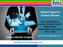 Fragrance Product Market Revenue, Opportunity, Segment and Key Trends 2015-2025: FMI Estimate