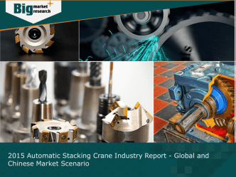 2015 Automatic Stacking Crane Industry Report - Global and Chinese Market Scenario