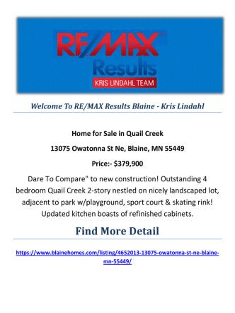 13075 Owatonna St Ne, Blaine, MN 55449 : Quail Creek Home For Sale by RE/MAX Results Blaine - Kris Lindahl