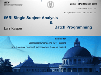 Batch programming for single subject analysis of fMRI data