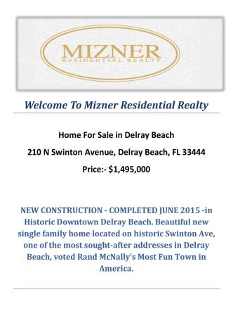 210 N Swinton Avenue, Delray Beach, FL 33444 : Delray Beach Homes for Sale by Mizner Residential Realty