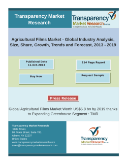 Global Agricultural Films Market Worth US$5.8 bn by 2019 thanks to Expanding Greenhouse Segment