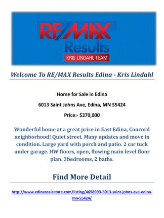 6013 Saint Johns Ave, Edina, MN 55424 : Edina Real Estate Agent by RE/MAX Results Edina - Kris Lindahl