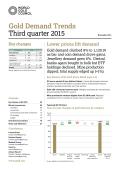 World Gold Council - Gold Demand Trends Third Quarter 2015 (世界黃金協會 - 黃金需求趨勢報告2015第三季度)