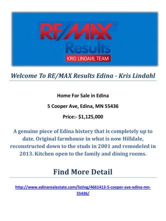 5 Cooper Ave, Edina, MN 55436 : Sell My Edina Home by RE/MAX Results Edina - Kris Lindahl