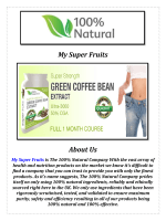 Green Coffee Bean Weight Loss: My Super Fruits