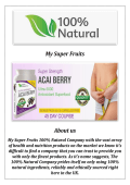 My Super Fruits Buy Acai Berry Weight Loss Supplements