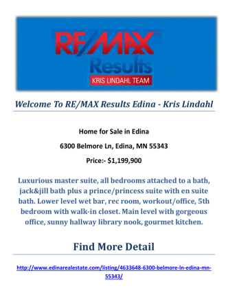 6300 Belmore Ln, Edina, MN 55343 : Edina Luxury Homes by RE/MAX Results Edina - Kris Lindahl