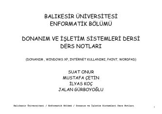 BİLGİSAYARA GİRİŞ - TEMEL KAVRAMLAR ve MS OFFICE 2010